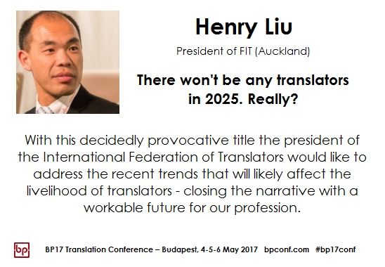 BP17 Translation Conference Henry Liu FIT president
