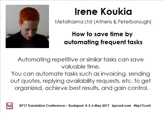 BP17 Translation Conference Irene Koukia automating frequest tasks session card