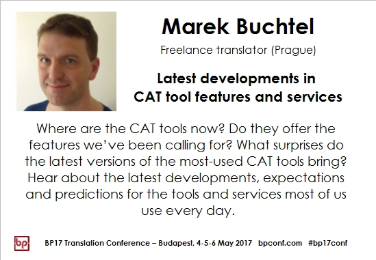 BP17 Translation Conference Marek Buchtel CAT tool features card