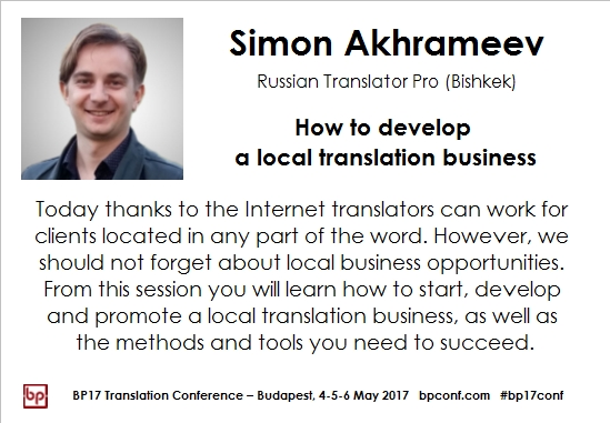 BP17 Translation Conference Simon Akhrameev local translation business session card
