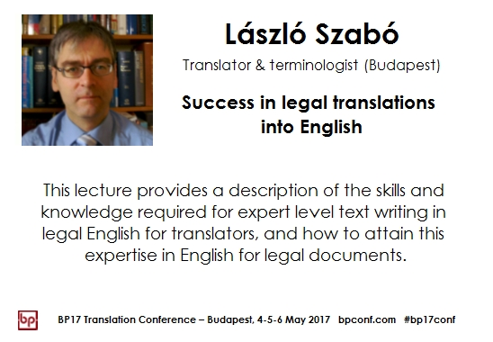 BP17 Translation Conference - László Szabó legal translations into English