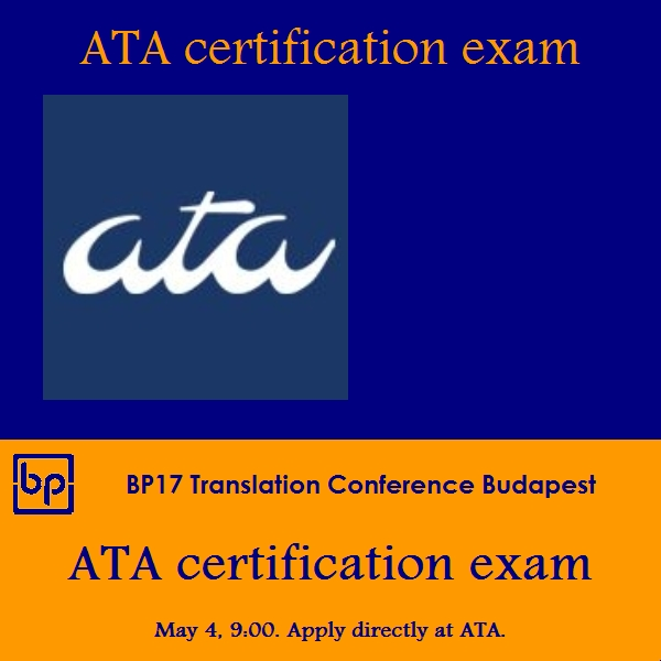 BP17 Translation Conference Budapest ATA certification exam