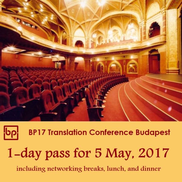 BP17 Translation Conference Budapest 1-day pass Friday 5 May 2017