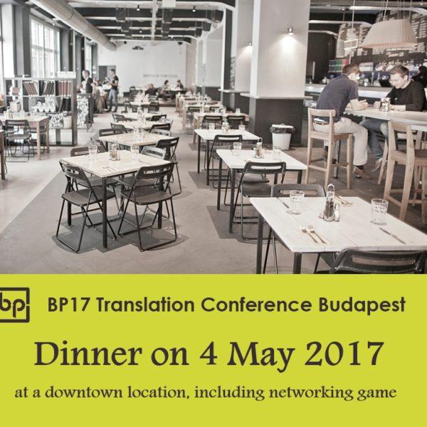 BP17 Translation Conference webshop May 4 dinner