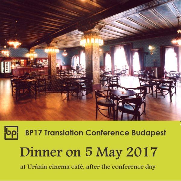 BP17 Translation Conference Budapest - webshop 5 May dinner
