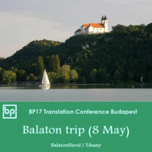 BP17 Translation Conference Budapest - 8 May Balaton trip