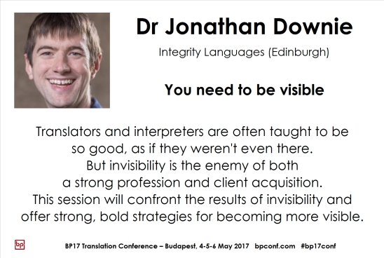 BP17 Translation Conference Budapest Jonathan Downie you need to be visible