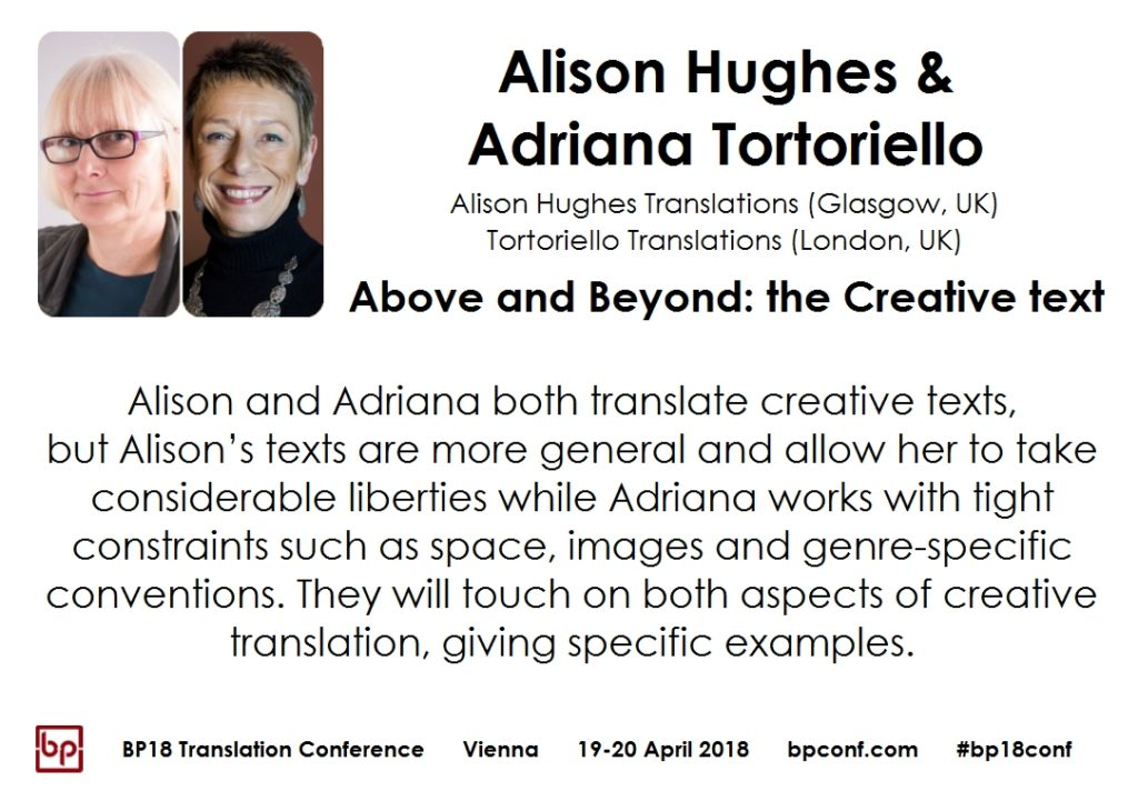 BP18 Translation Conference Alison Hughes Adriana Tortoriello: Above and Beyond the Creative text