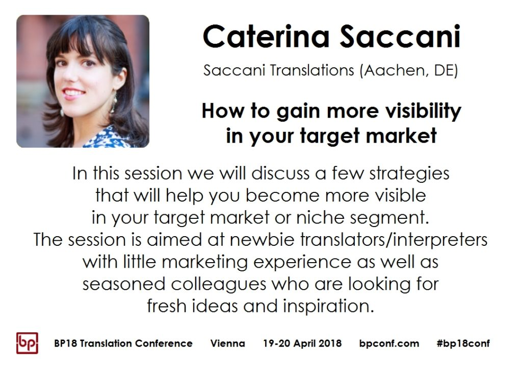 BP18 Translation Conference session Caterina Saccani how to gain more visibility in your target market