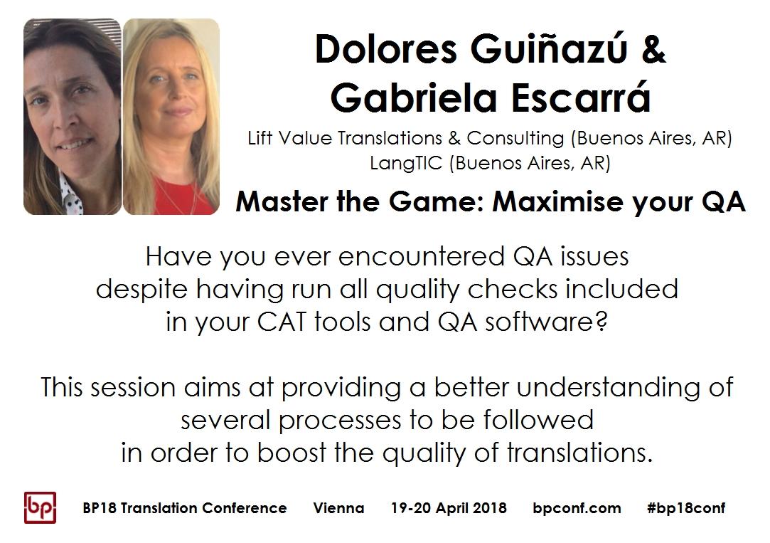 BP18 Translation Conference Dolores Guinazu Gabriella Escarrá Master the Game Maximize your QA