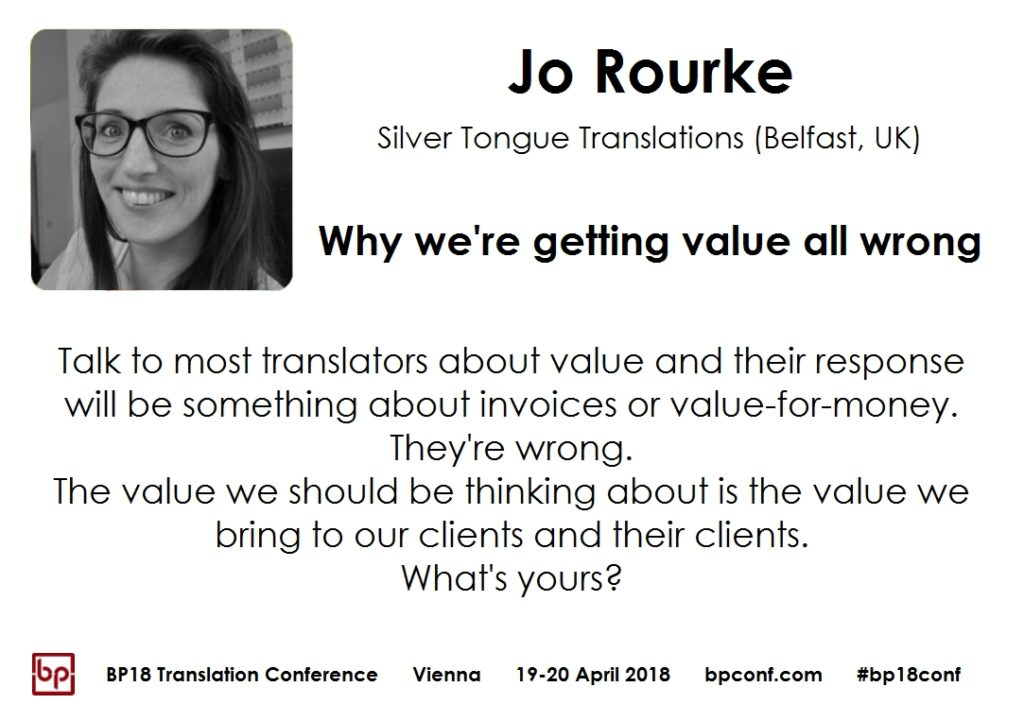 BP18 Translation Conference Jo Rourke Why we're getting value all wrong