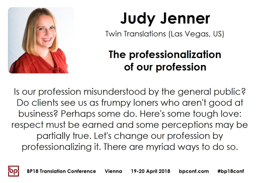 BP18 Translation Conference Judy Jenner The professionalization of our profession