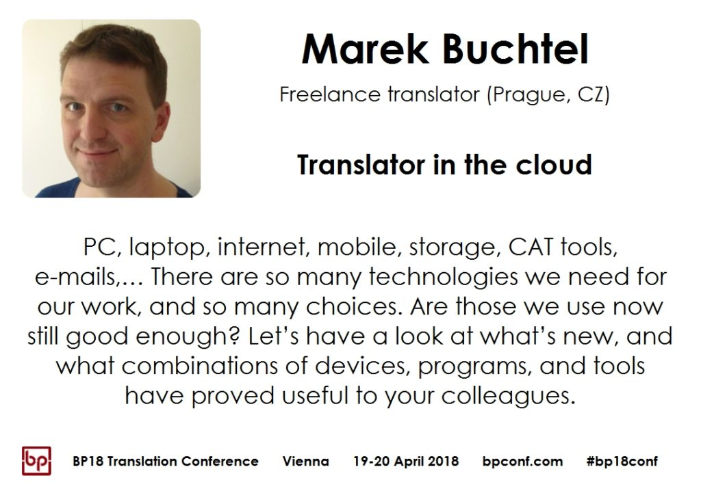 BP18 Translation Conference Marek Buchtel Translator in the cloud