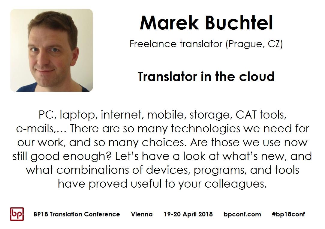 BP18 Translation Conference Marek Buchtel Translator in the cloud