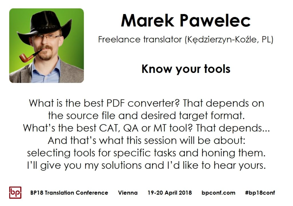 BP18 Translation Conference Marek Pawelec know your tools