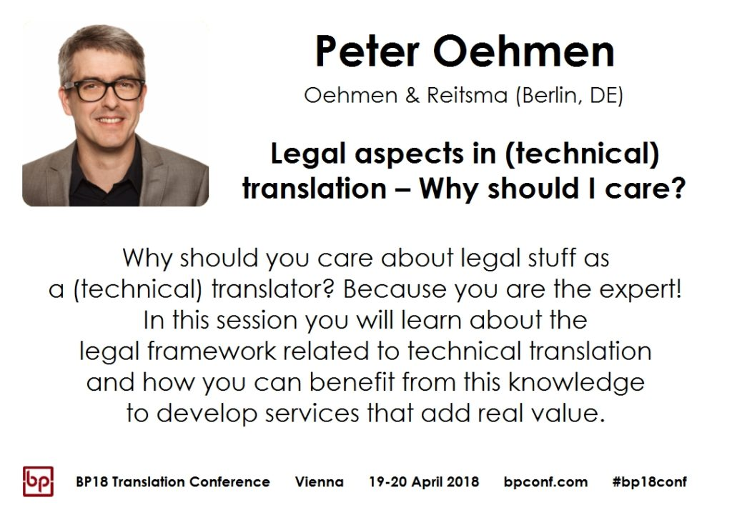 BP18 Translation Conference Peter Oehmen - Legal aspects of technical translations