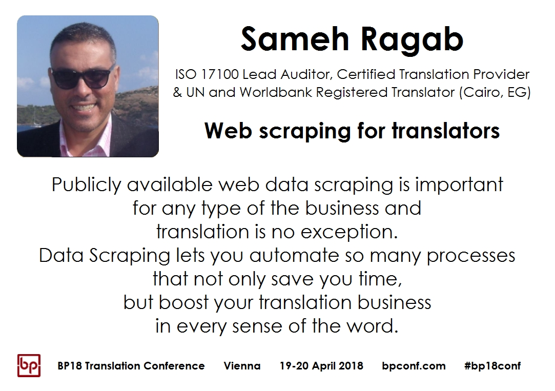 BP18 Translation Conference Sameh Ragab Web scraping for translators