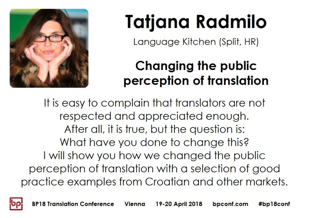 BP18 Translation Conference Tatjana Radmilo: Changing the public perception of translation