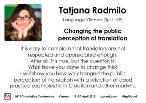 BP18 Translation Conference Tatjana Radmilo: Changing the public perception of translation