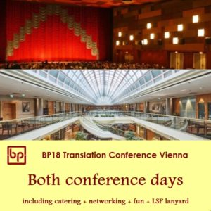 BP18 Translation Conference 2 day ticket LSPs