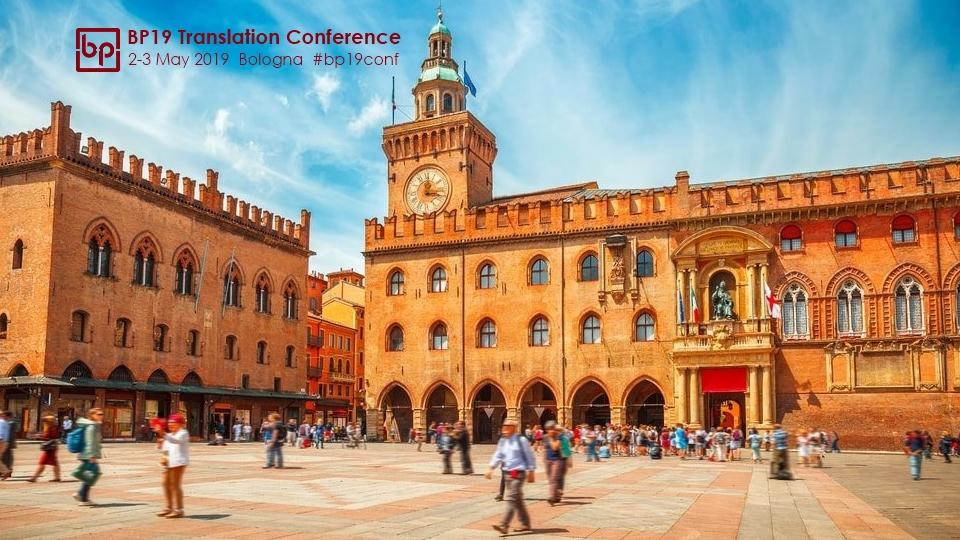 BP19 Translation Conference Bologna 2-3 May 2019