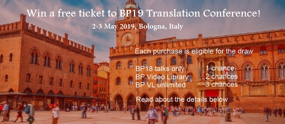 BP19 Translation Conference BP Video Library win a free ticket