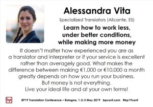 BP19 Translation Conference - Alessandra Vita - Learn how to work less, under better conditions, while making more money