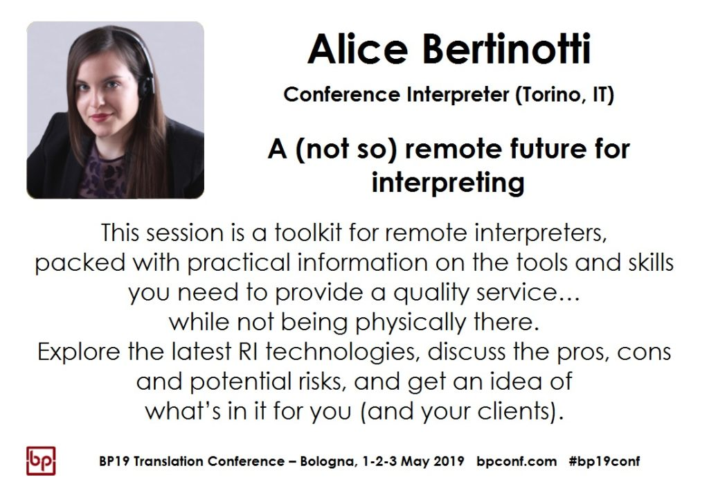 BP19 Translation Conference - Alice Bertinotti - A (not so) remote future for interpreting