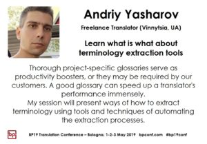 BP19 Translation Conference - Andriy Yasharov - Learn what is what about terminology extraction tools