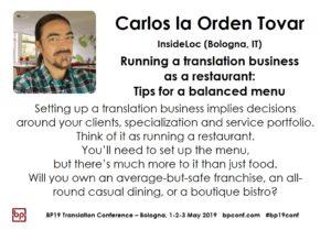 BP19 Translation Conference - Carlos la Orden Tovar - Running a translation business as a restaurant: Tips for a balanced menu