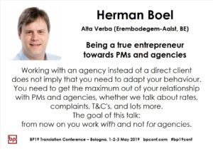 BP19 Translation Conference - Herman Boel - Being a true entrepreneur towards PMs and agencies