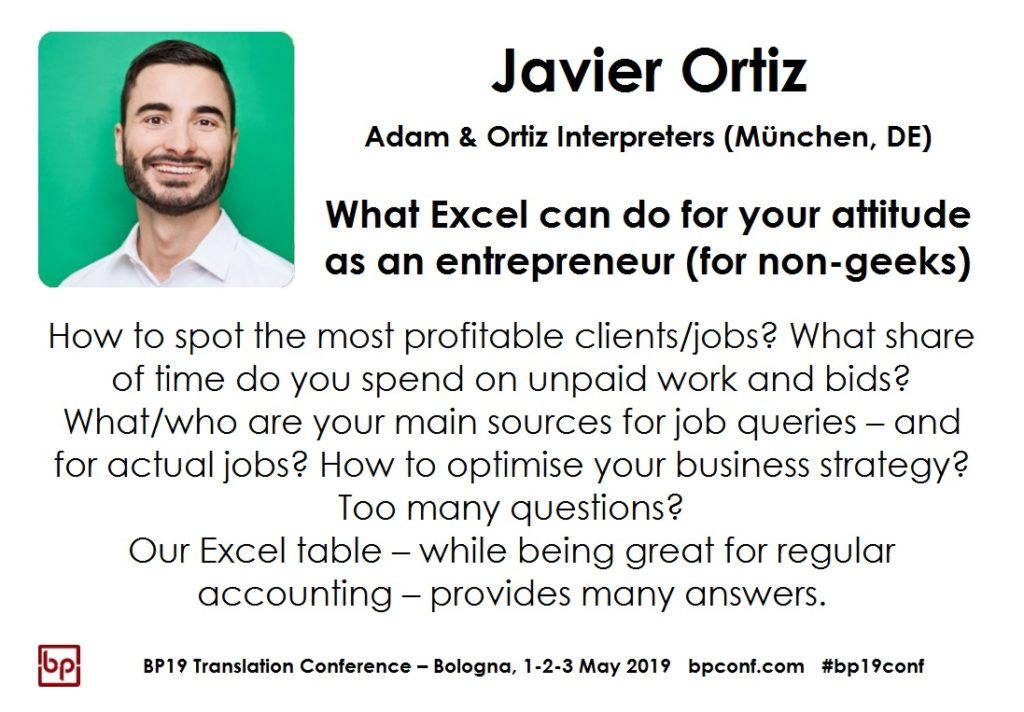 BP Translation Conference - Javier Ortiz - What Excel can do for your attitude as an entrepreneur (for non-geeks)