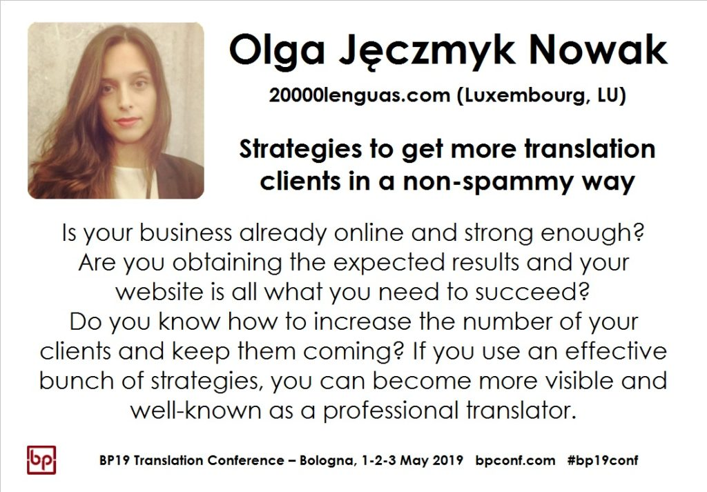 BP19 Translation Conference - Olga Jęczmyk Nowak - Strategies to get more translation clients in a non-spammy way