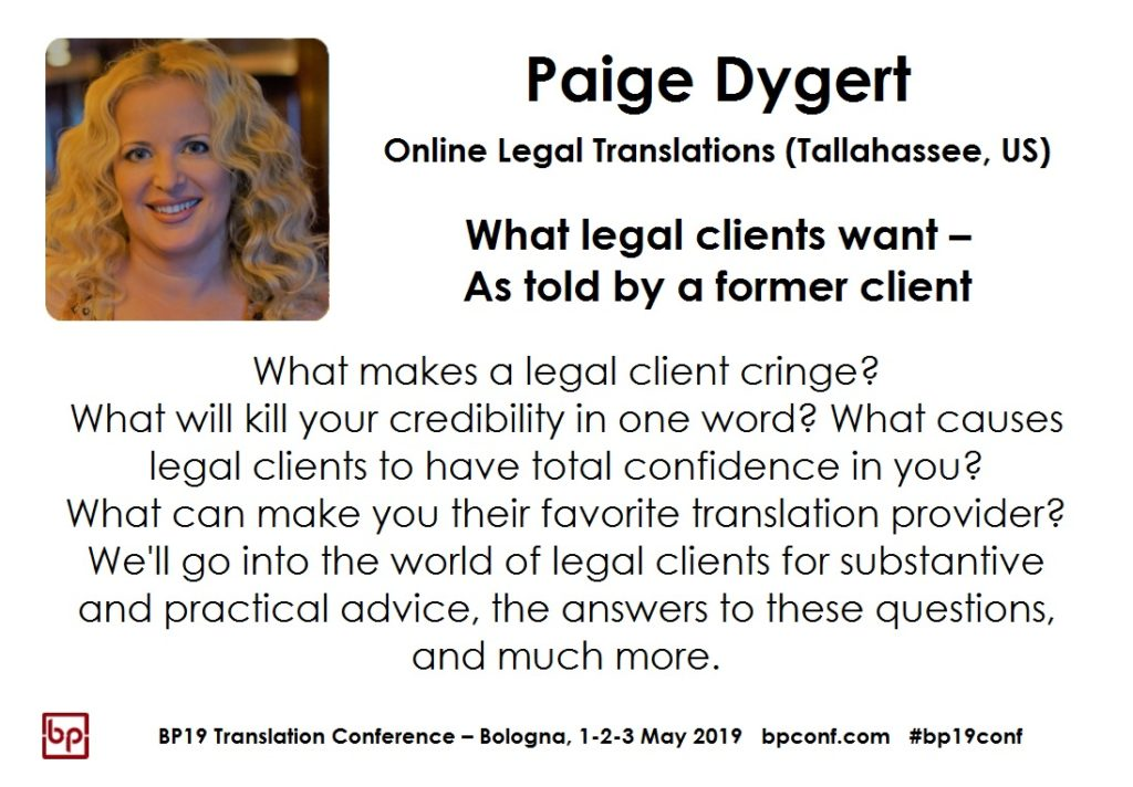 BP19 Translation Conference - Paige Dygert - What legal clients want – As told by a former client
