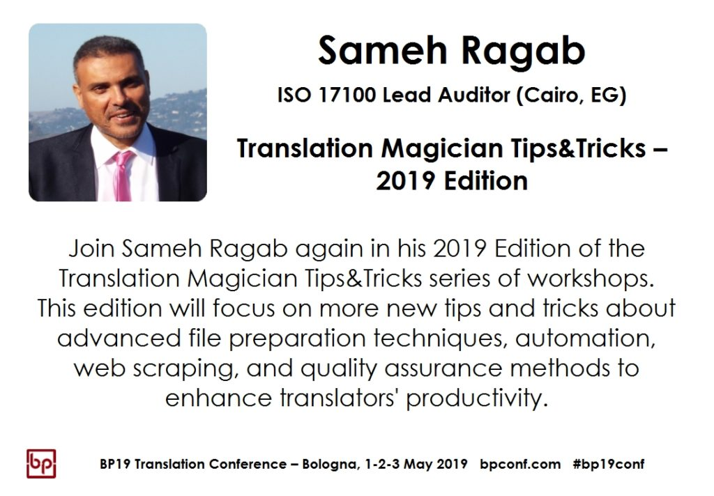 BP19 Translation Conference - Sameh Ragab - Translation magician Tips Tricks - Workshop