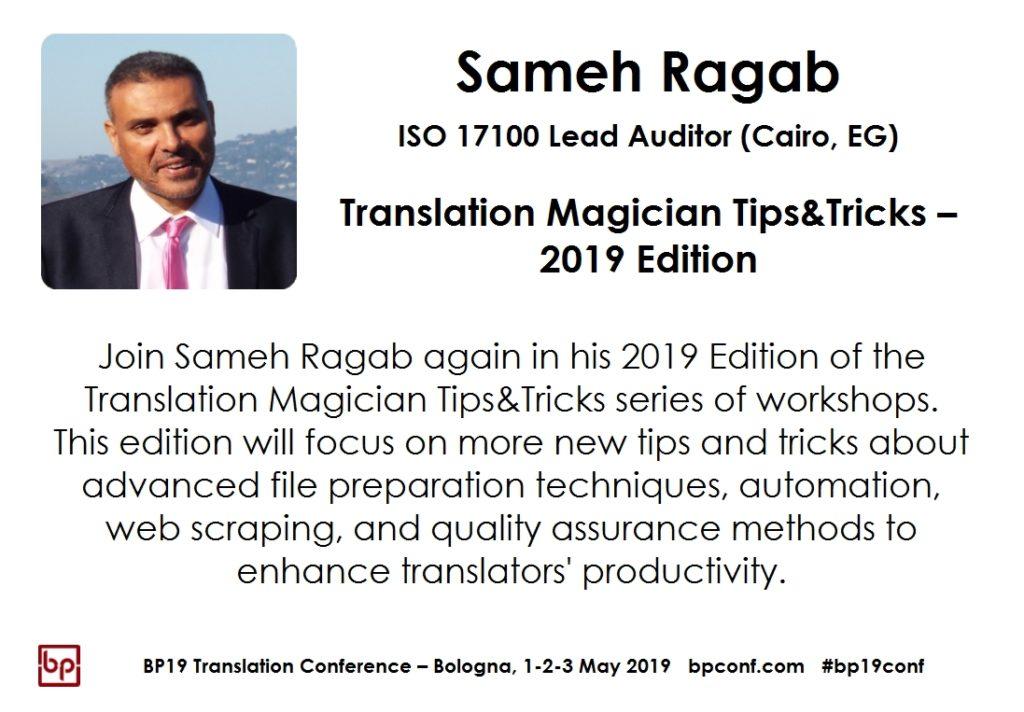 BP19 Translation Conference - Sameh Ragab - Translation magician Tips Tricks - Workshop