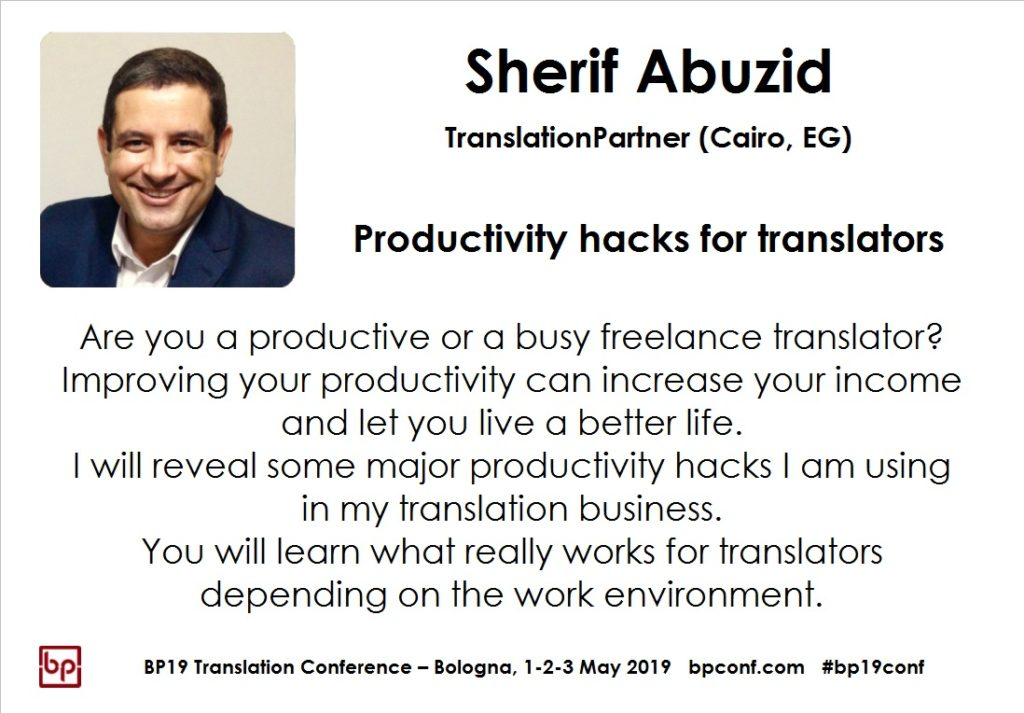 BP19 Translation Conference - Sherif Abuzid - Productivity hacks for translators