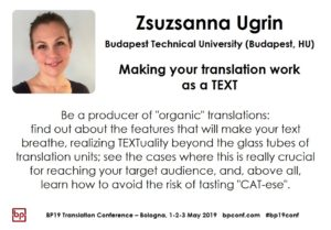 BP19 Translation Conference - Zsuzsanna Ugrin - Making your translation work as a text