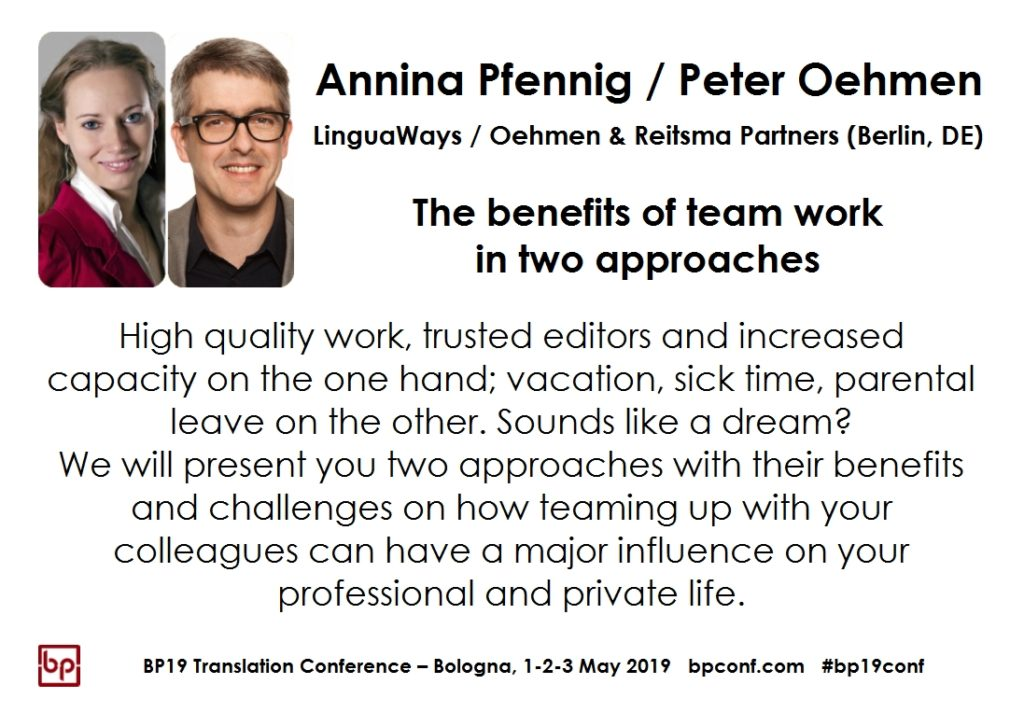 BP19 Translation Conference - Annina Pfennig / Peter Oehmen - The benefits of team work in two approaches