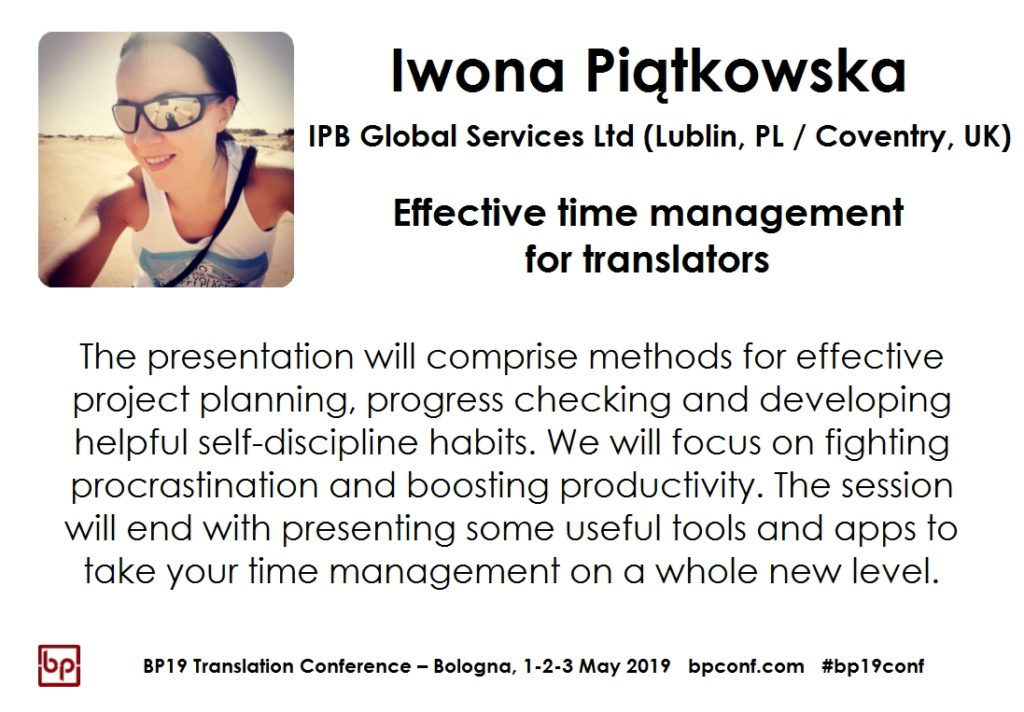 BP19 Translation Conference - Iwona Piątkowska - Effective time management for translators