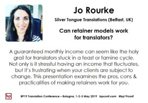 BP19 Translation Conference - Jo Rourke - Can retainers work for translators?