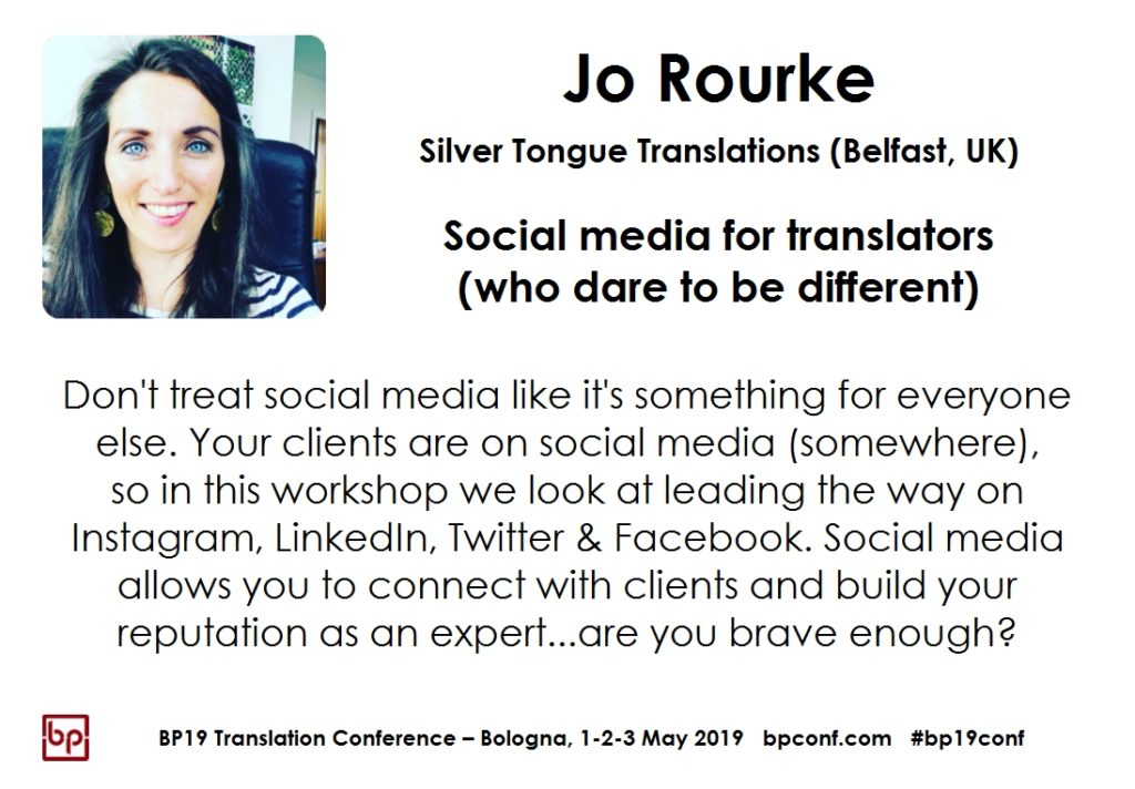 BP19 Translation Conference - Jo Rourke - Social media for translators (who dare to be different)