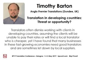BP19 Translation Conference - Timothy Barton - Translation in developing countries: Threat or opportunity?