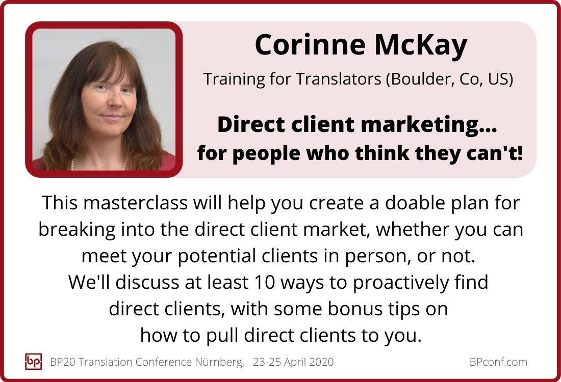 Corinne McKay_BP20_Direct client marketing for translators who think they cant