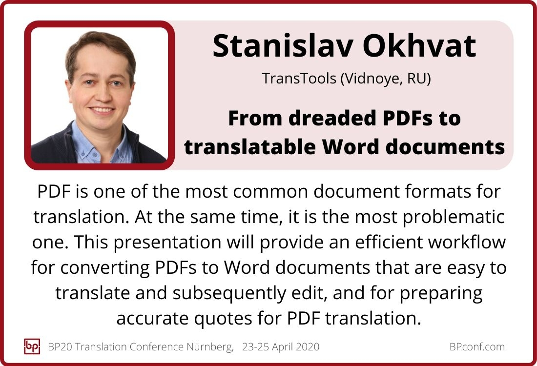 Stanislav Okhvat_BP20_From dreaded PDFs to translatable Word documents