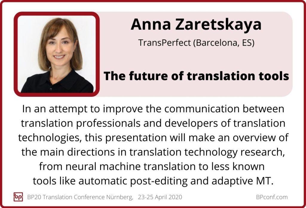Anna Zaretskaya_BP20_The future of translation tools