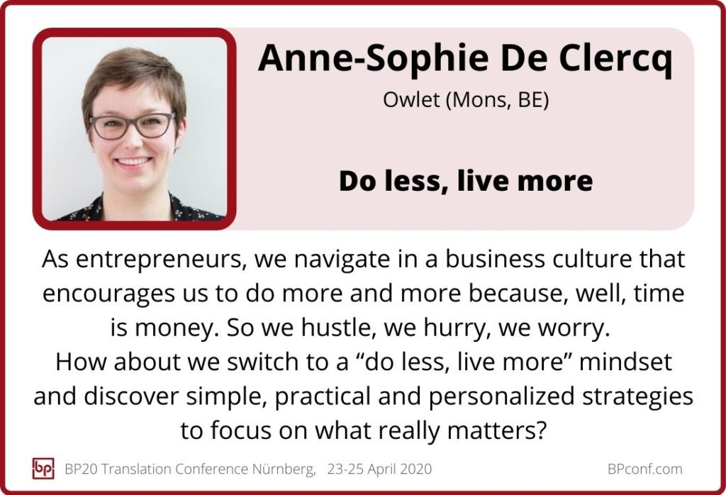 Anne-Sophie de Clercq_BP20 Translation Conference_Do less live more