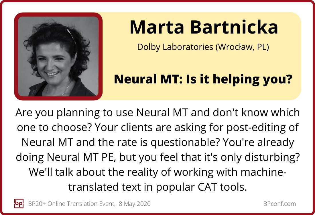 BP20+ Online Translation Conference: Marta Bartnicka: Neural MT