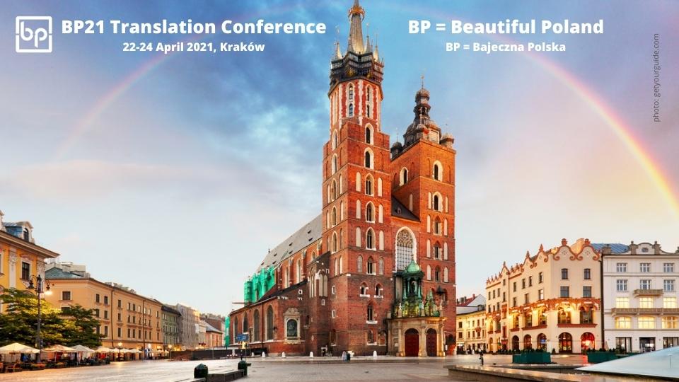 200610_BP21 Translation Conference Kraków 22-24 April 2021