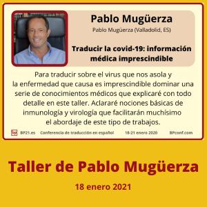 Conferencia de traducción en espanol BP21.es BP Translation Conference in Spanish Taller de Pablo Mugüerza COVID-19